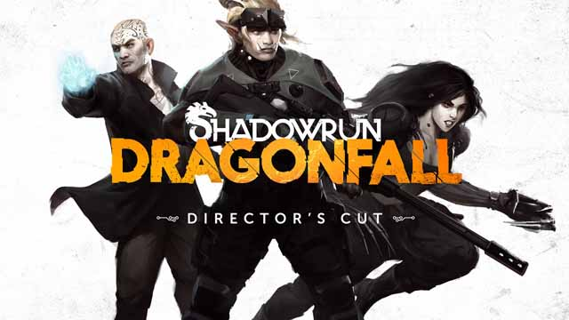 Русификатор Shadowrun: Dragonfall - Director's Cut